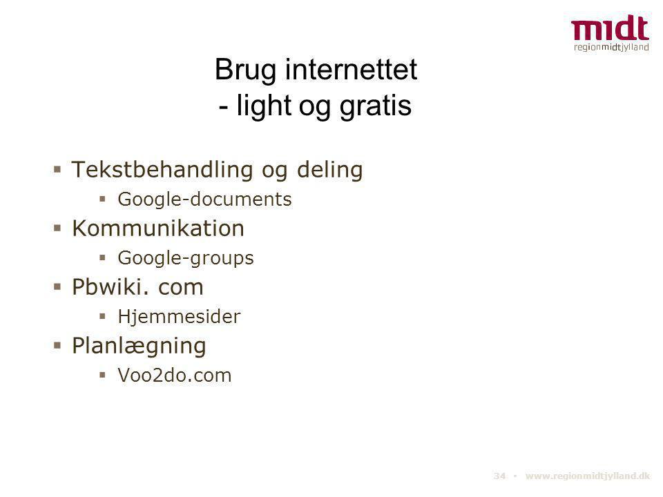Brug internettet - light og gratis