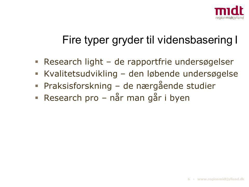 Fire typer gryder til vidensbasering I