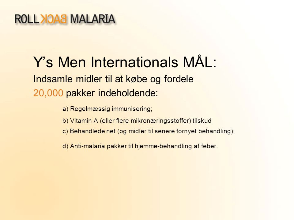Y's Men Internationals MÅL: