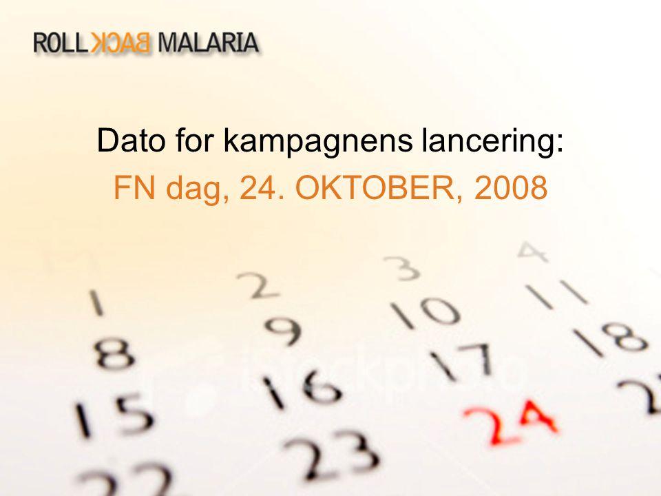 Dato for kampagnens lancering: