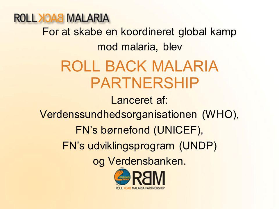 ROLL BACK MALARIA PARTNERSHIP