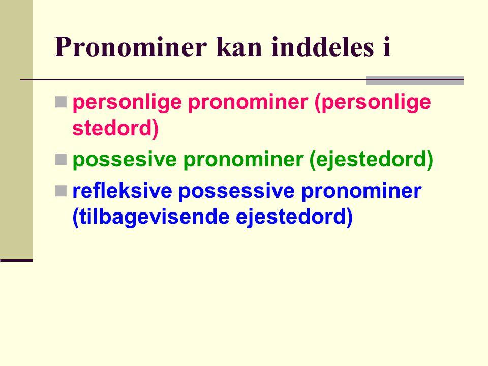 Pronominer kan inddeles i
