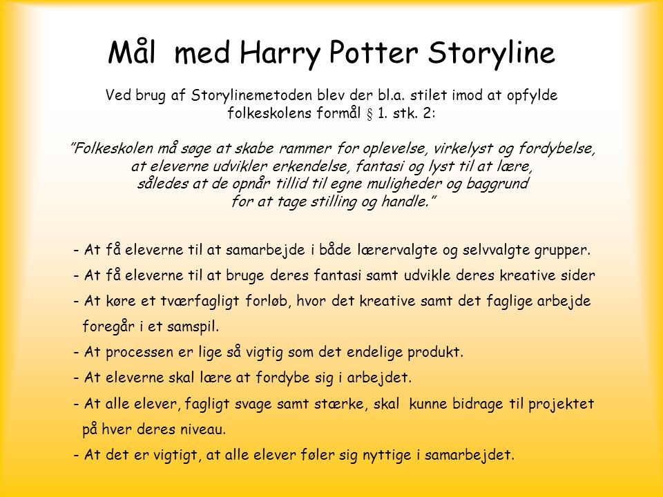 Mål med Harry Potter Storyline