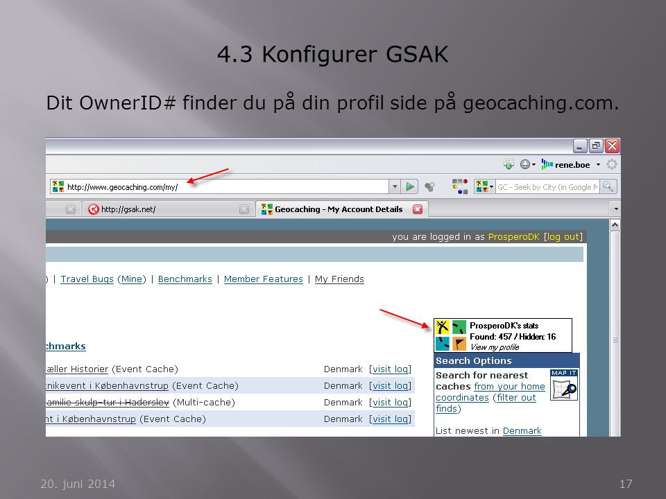 Dit OwnerID# finder du på din profil side på geocaching.com.