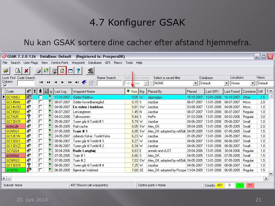 Nu kan GSAK sortere dine cacher efter afstand hjemmefra.
