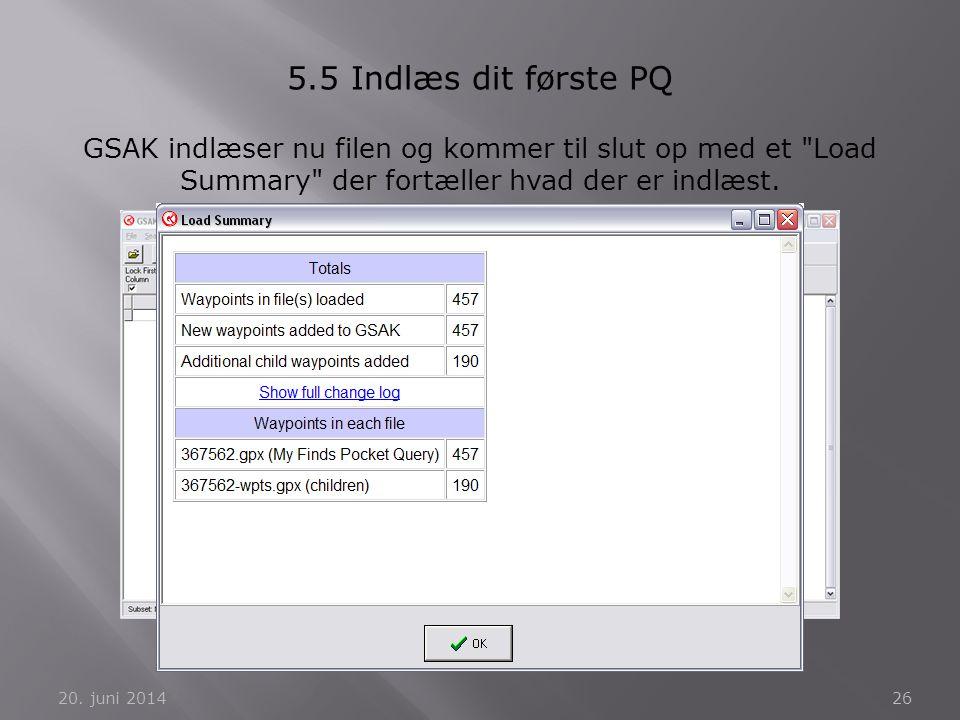 5.5 Indlæs dit første PQ GSAK indlæser nu filen og kommer til slut op med et Load Summary der fortæller hvad der er indlæst.