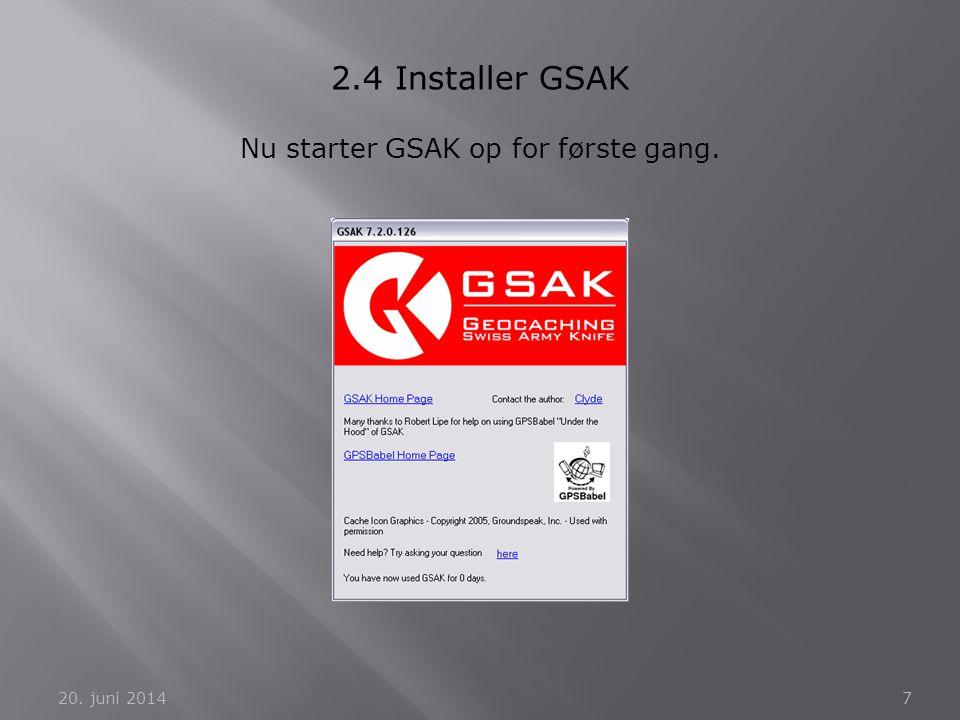 Nu starter GSAK op for første gang.