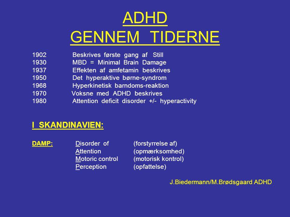 ADHD GENNEM TIDERNE I SKANDINAVIEN: