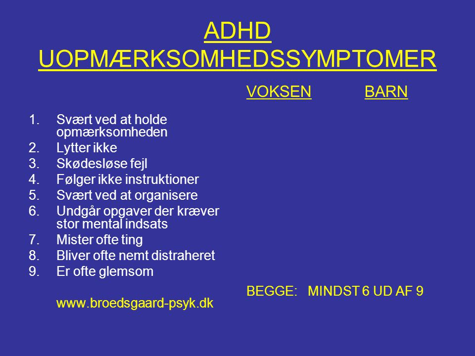 ADHD UOPMÆRKSOMHEDSSYMPTOMER