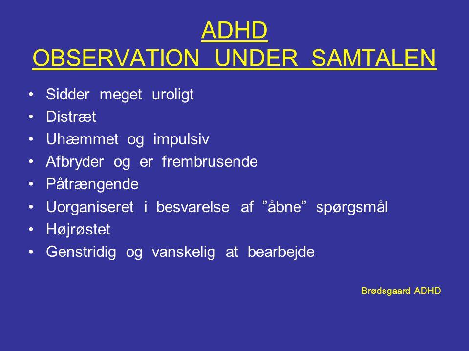 ADHD OBSERVATION UNDER SAMTALEN