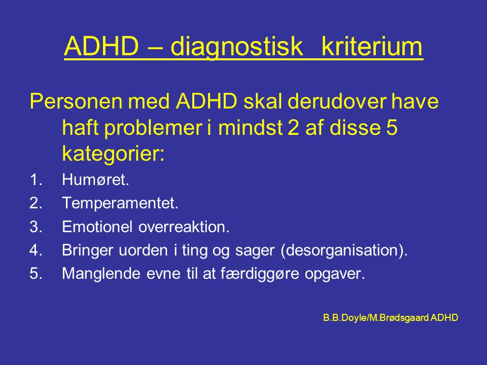 ADHD – diagnostisk kriterium