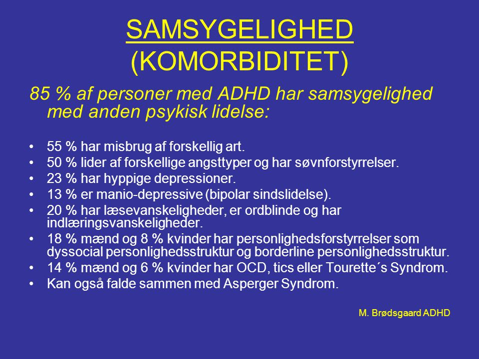 SAMSYGELIGHED (KOMORBIDITET)