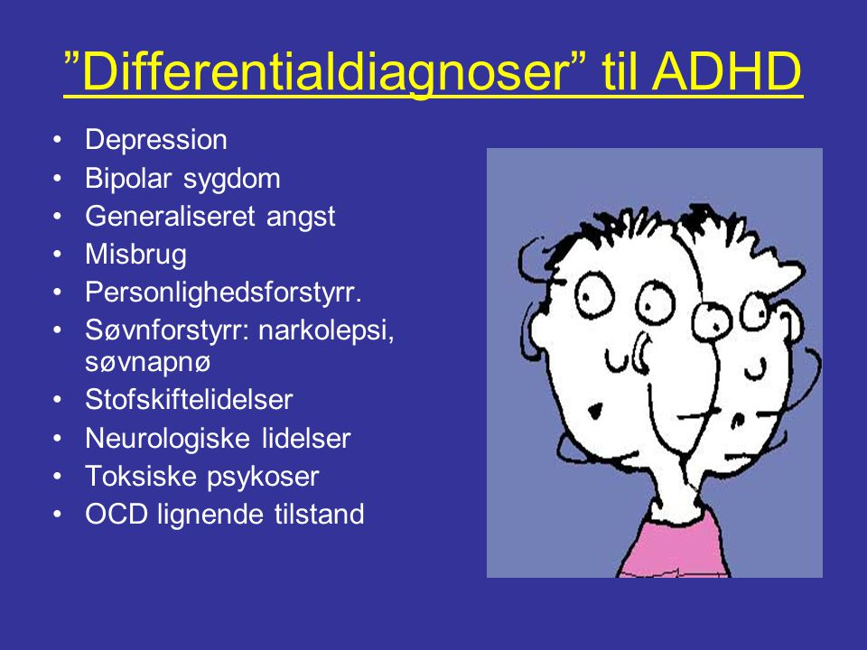 Differentialdiagnoser til ADHD