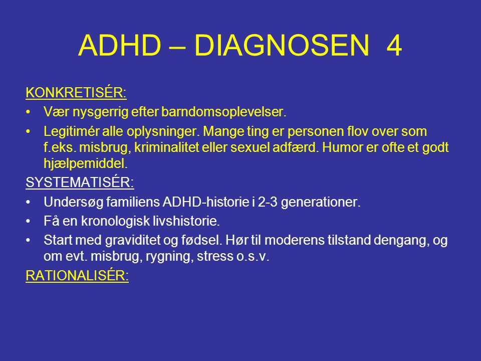 ADHD – DIAGNOSEN 4 KONKRETISÉR: