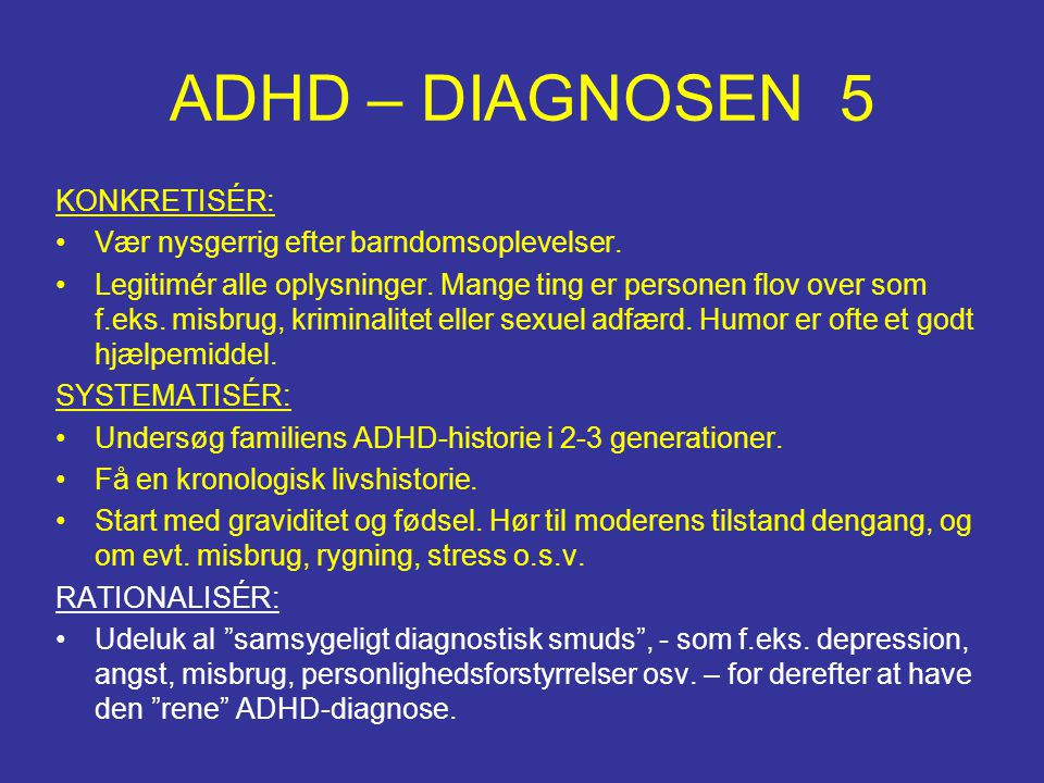 ADHD – DIAGNOSEN 5 KONKRETISÉR: