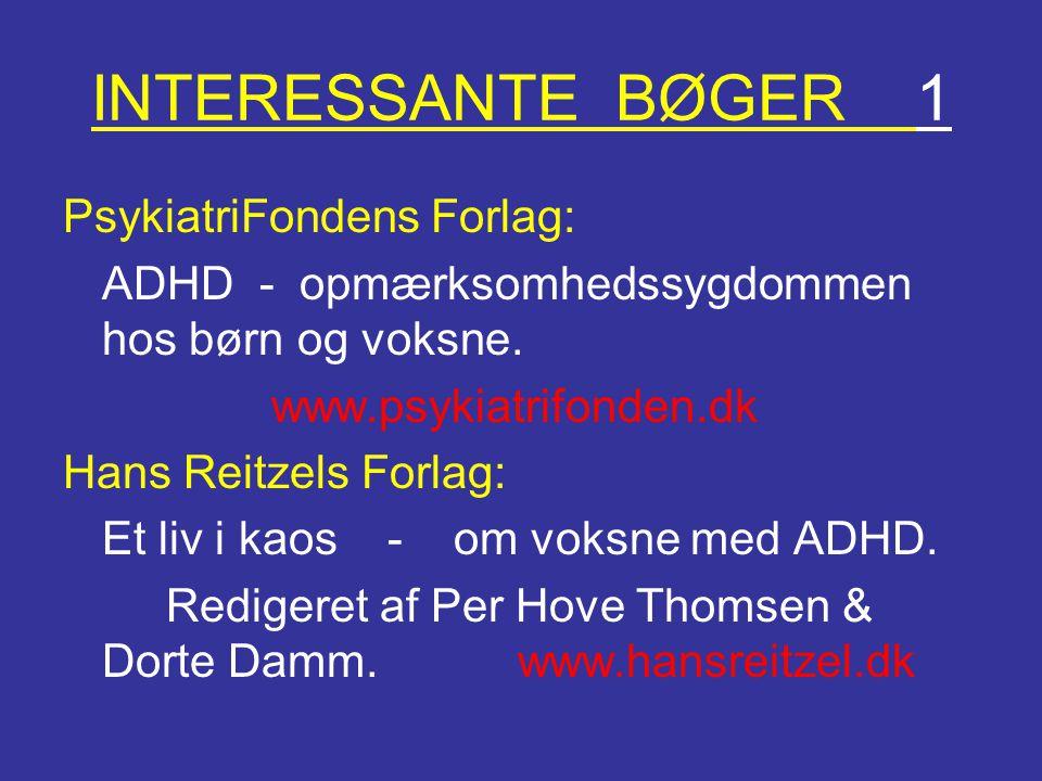 INTERESSANTE BØGER 1 PsykiatriFondens Forlag: