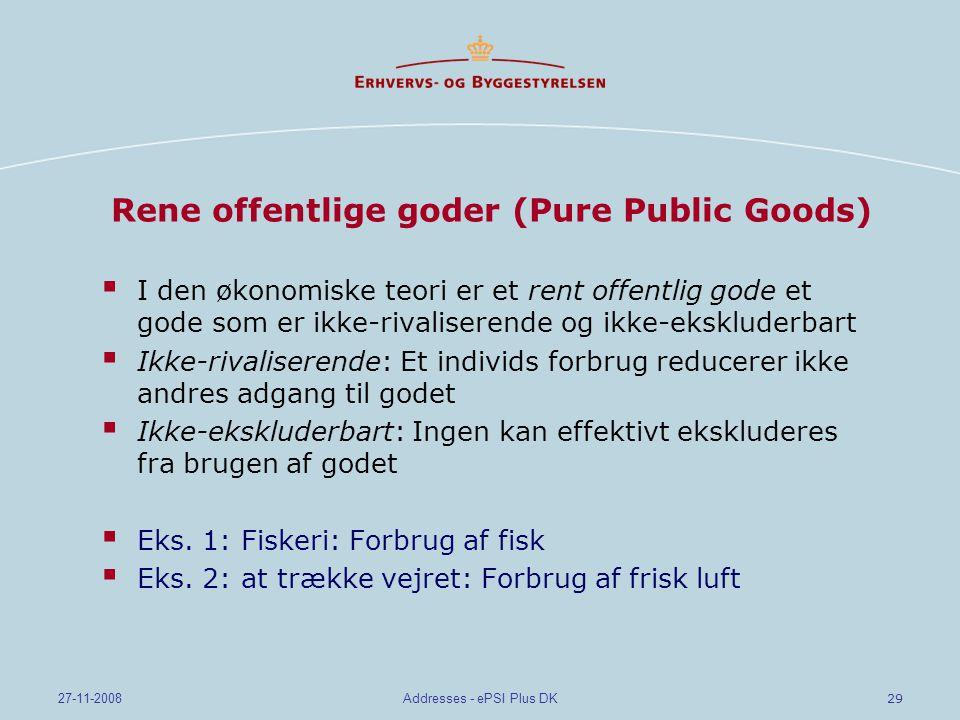 Rene offentlige goder (Pure Public Goods)