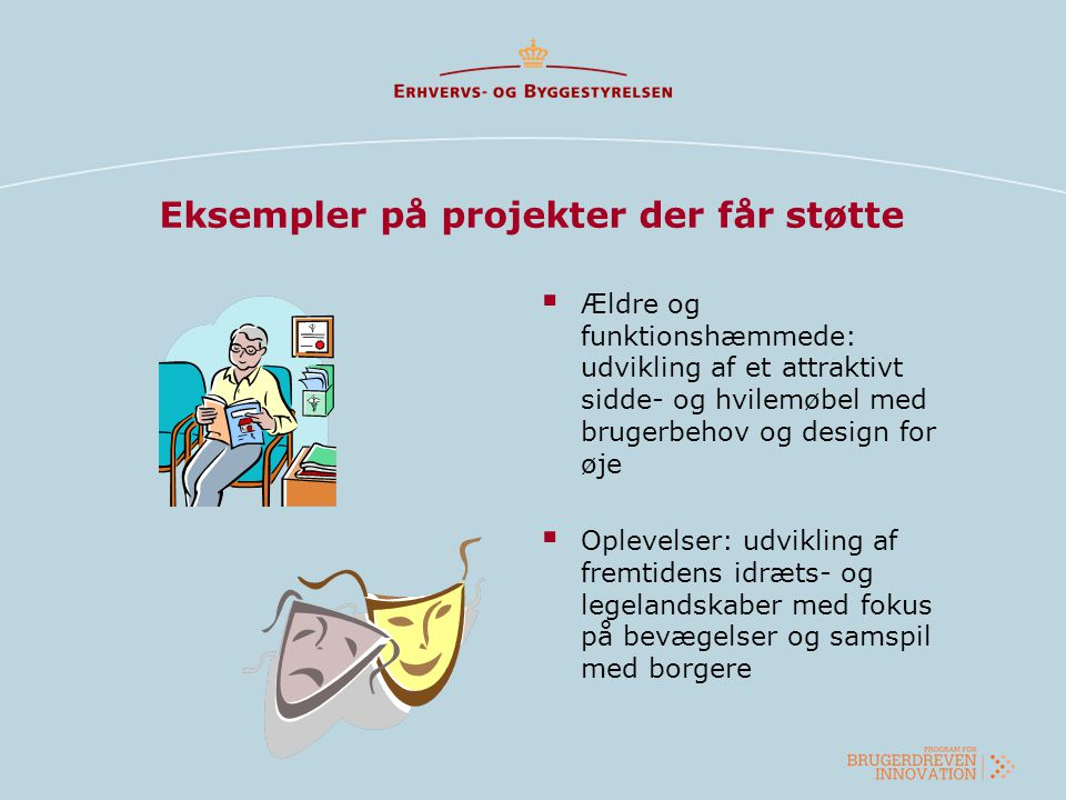 Eksempler på projekter der får støtte