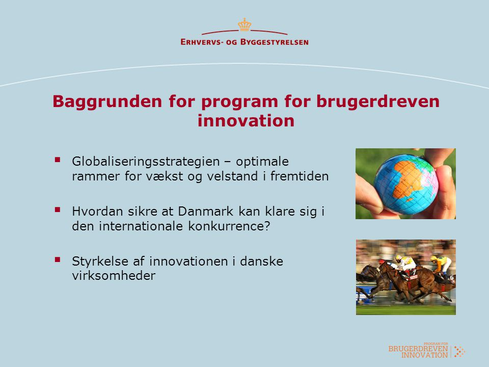 Baggrunden for program for brugerdreven innovation