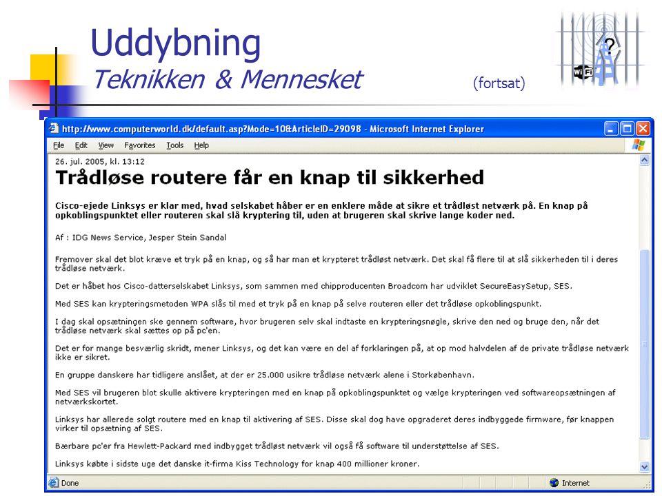 Uddybning Teknikken & Mennesket (fortsat)