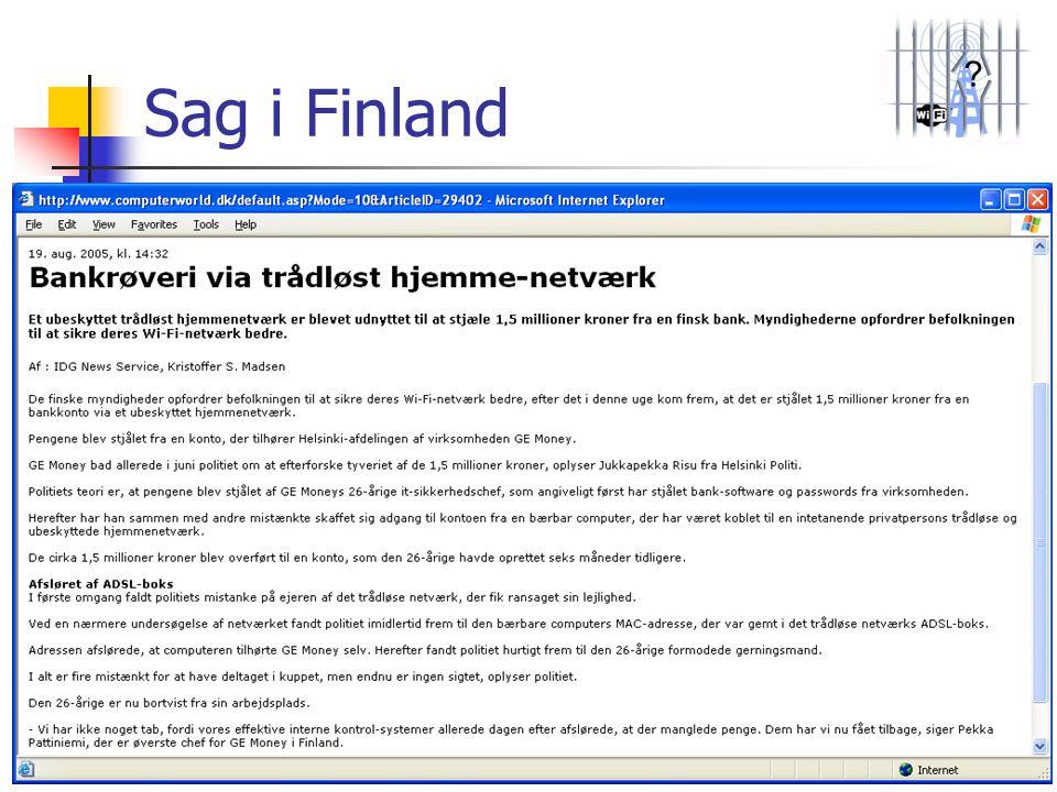 Sag i Finland Også i Finland har de fået en sag.