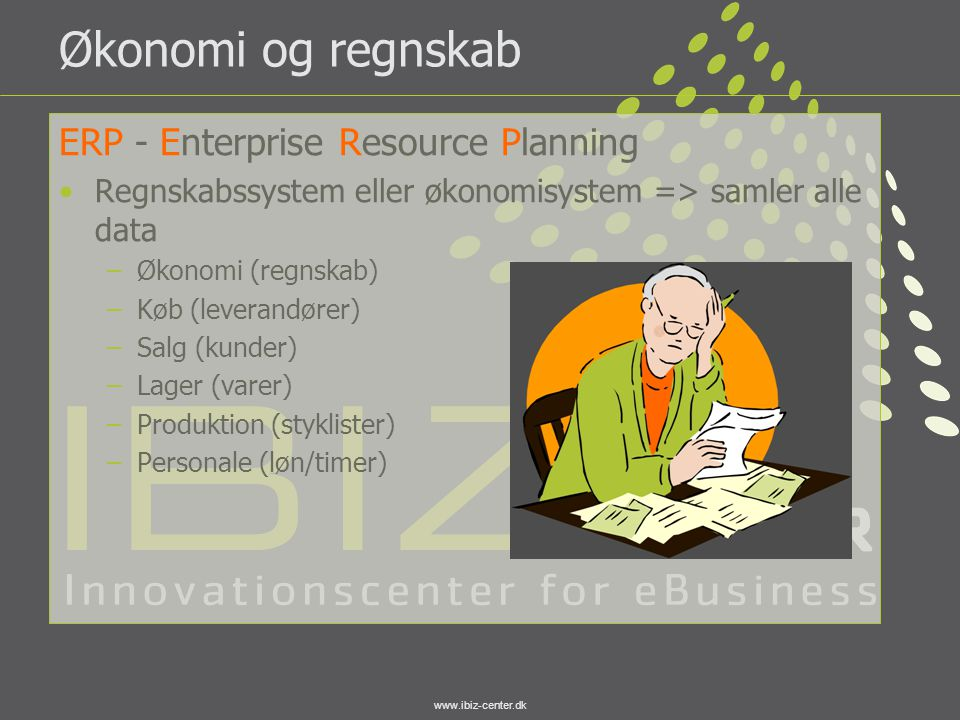 Økonomi og regnskab ERP - Enterprise Resource Planning