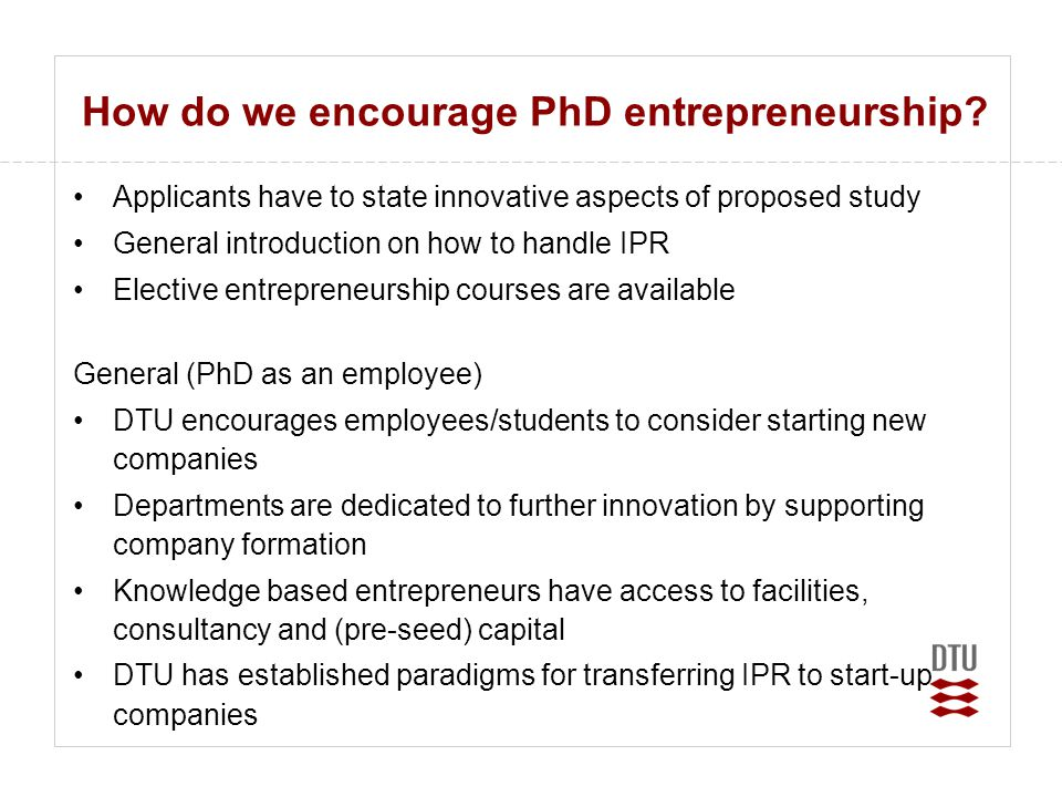 How do we encourage PhD entrepreneurship