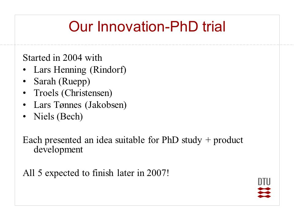Our Innovation-PhD trial