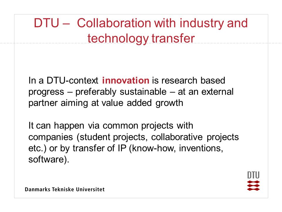 DTU – Collaboration with industry and technology transfer