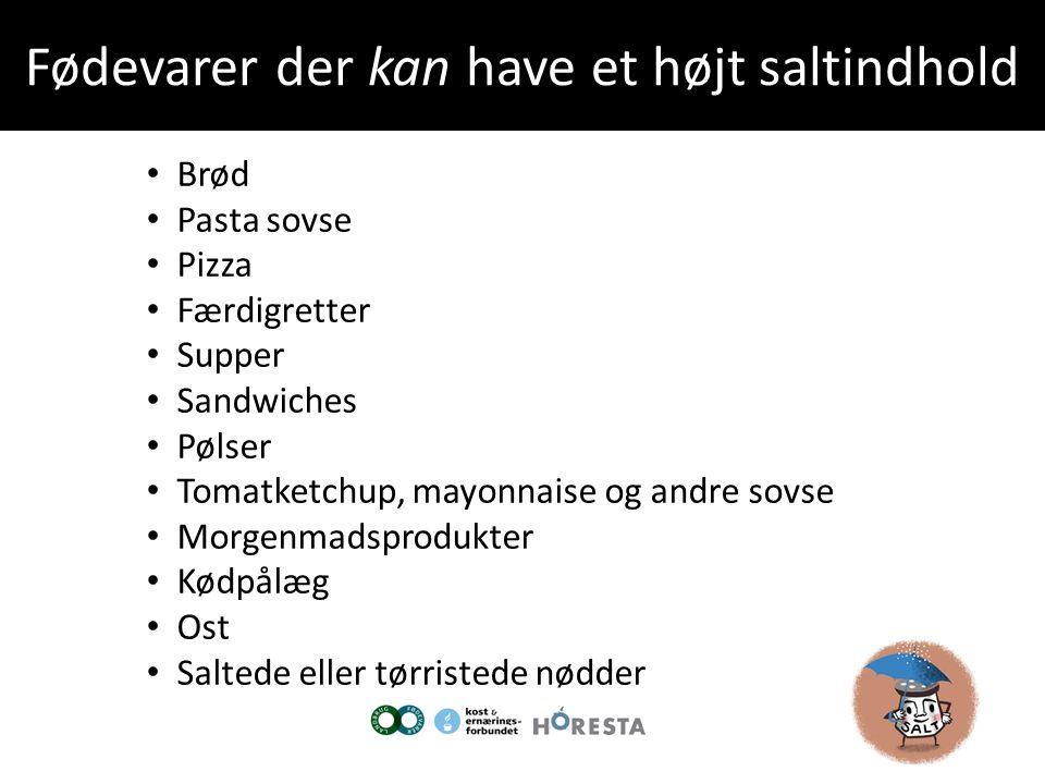 Fødevarer der kan have et højt saltindhold