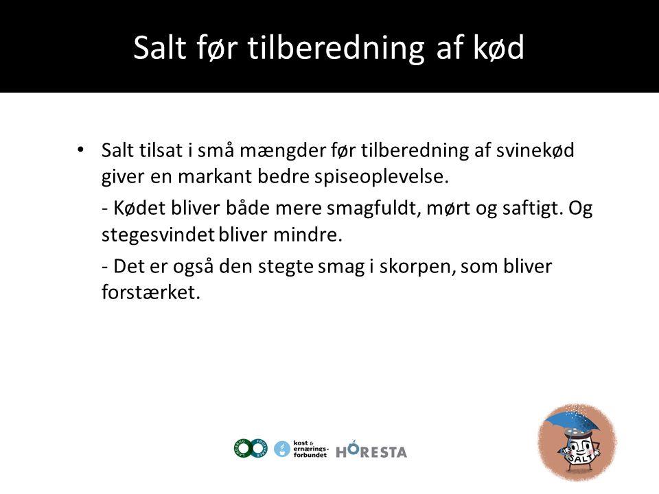 Salt før tilberedning af kød