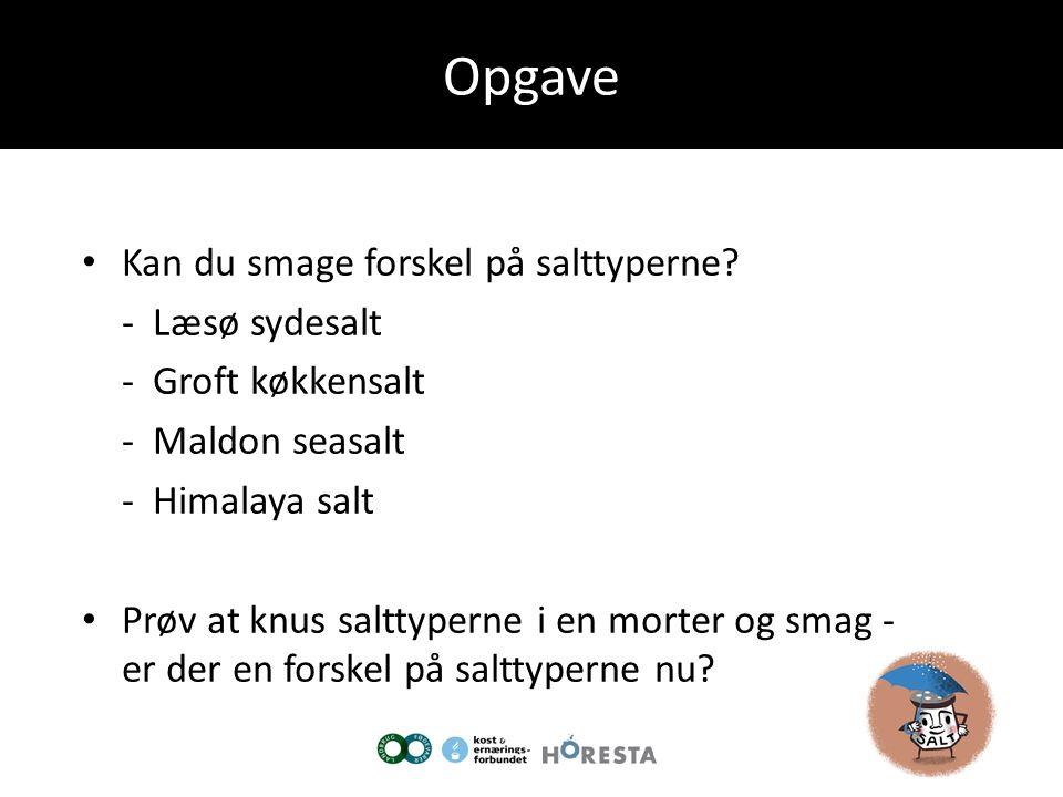 Opgave Kan du smage forskel på salttyperne - Læsø sydesalt