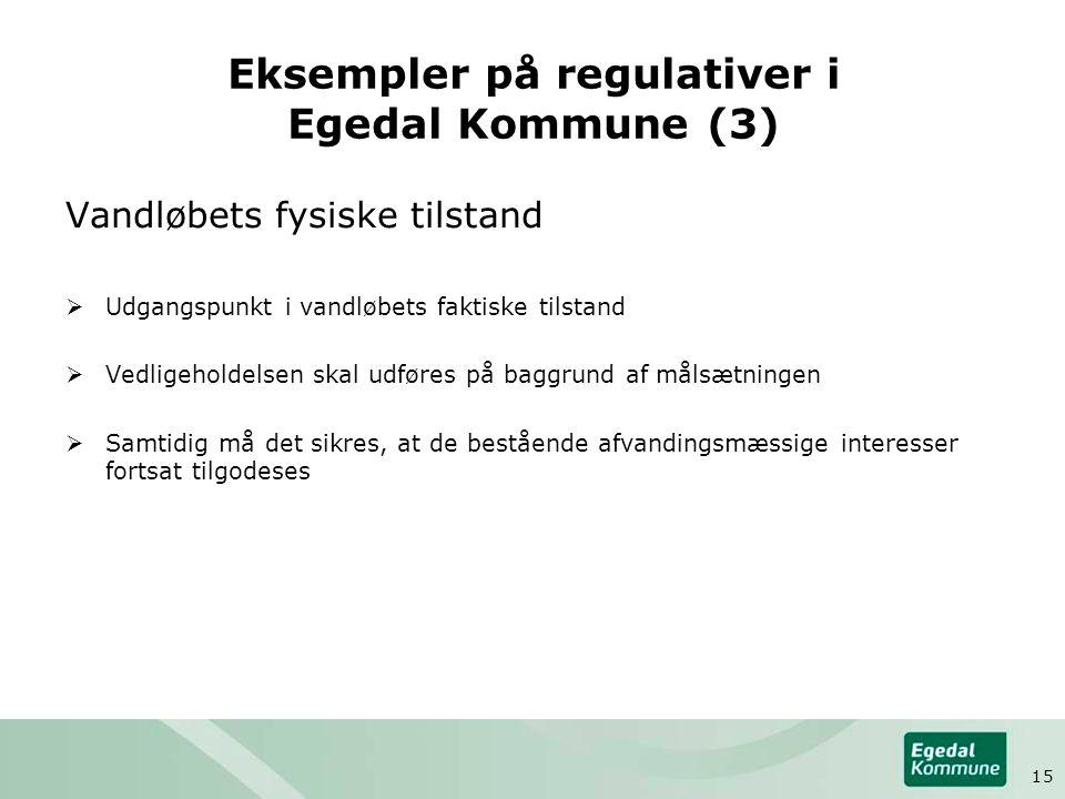 Eksempler på regulativer i Egedal Kommune (3)