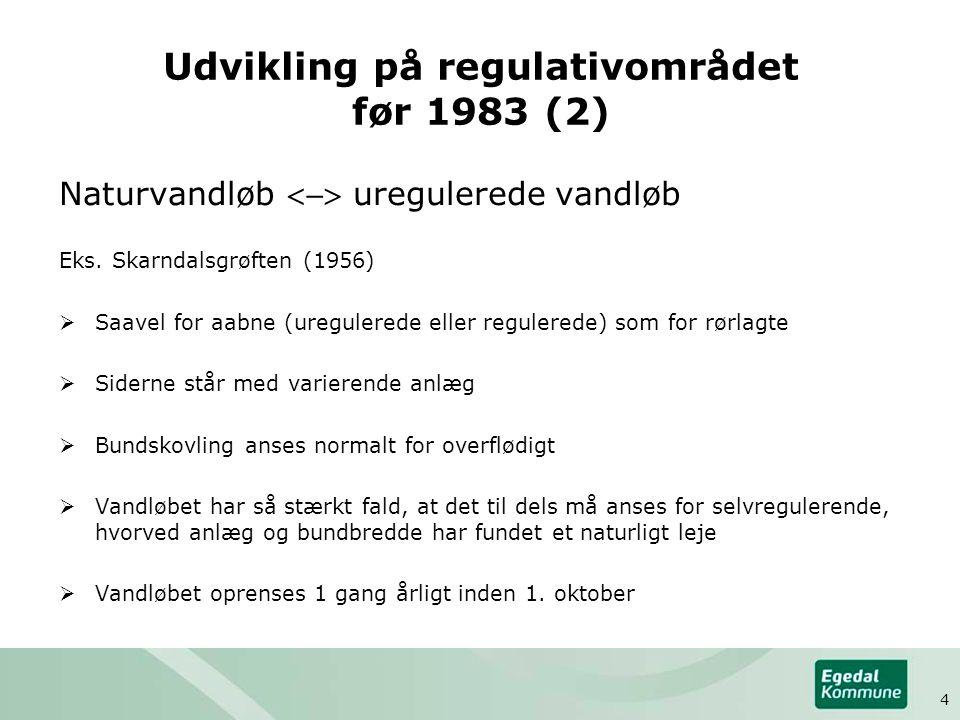 Udvikling på regulativområdet før 1983 (2)