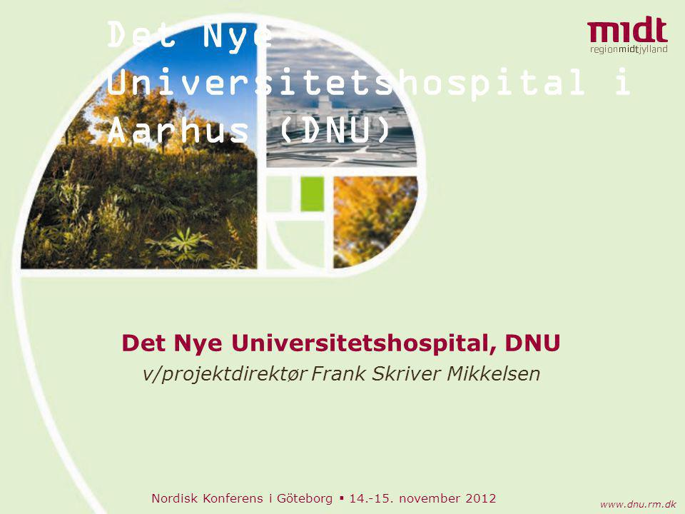 Det Nye Universitetshospital i Aarhus (DNU)