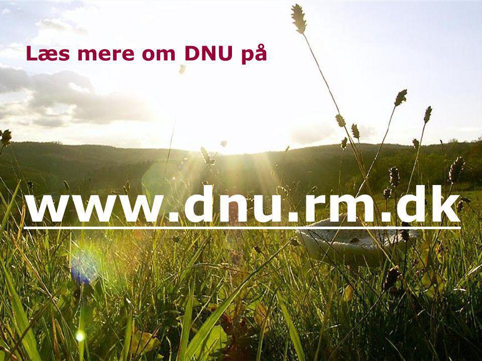 Læs mere om DNU på www.dnu.rm.dk
