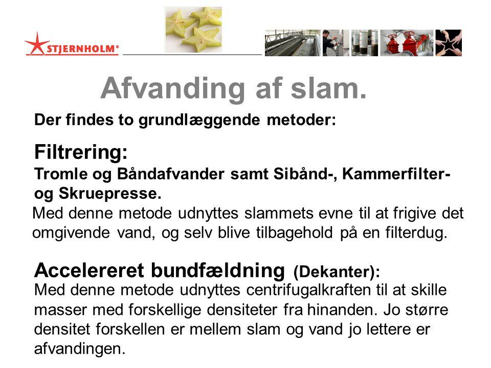 Afvanding af slam. Filtrering: Accelereret bundfældning (Dekanter):