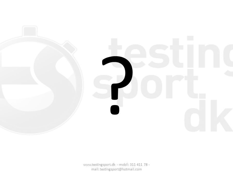 www.testingsport.dk - mobil: 311 411 78 - mail: testingsport@hotmail.com