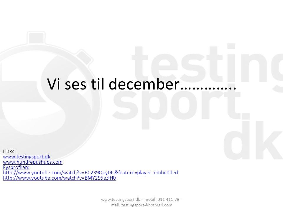Vi ses til december…………..