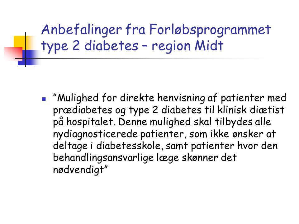 Anbefalinger fra Forløbsprogrammet type 2 diabetes – region Midt