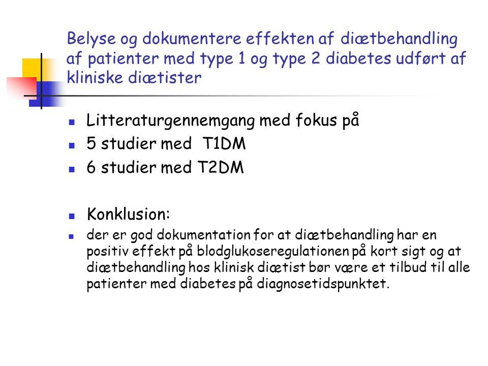 Litteraturgennemgang med fokus på 5 studier med T1DM