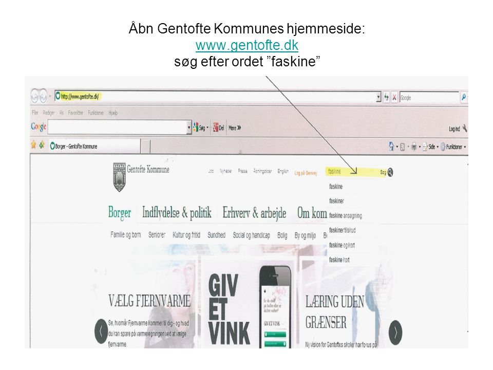 Åbn Gentofte Kommunes hjemmeside: www. gentofte