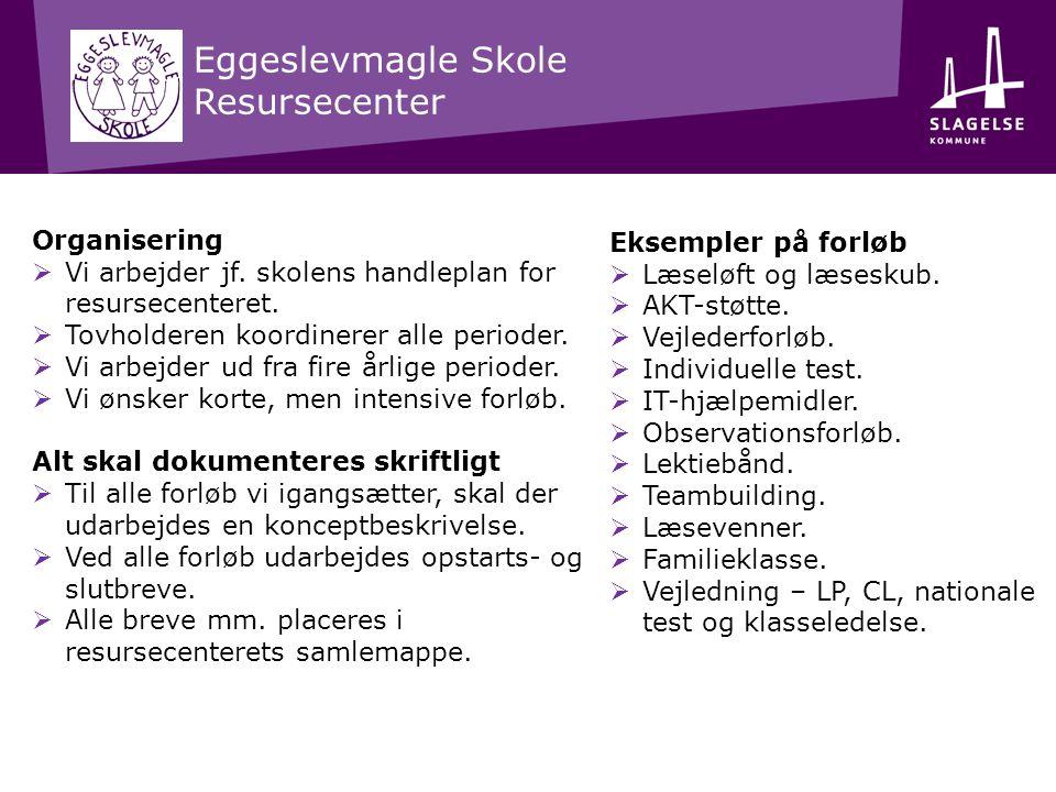 Eggeslevmagle Skole Resursecenter