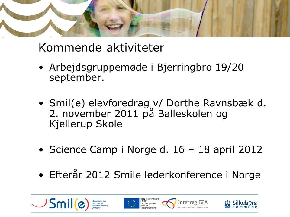 Kommende aktiviteter Arbejdsgruppemøde i Bjerringbro 19/20 september.