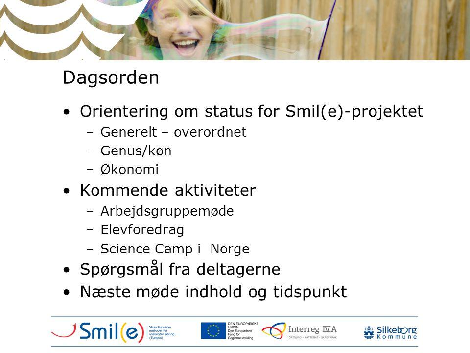 Dagsorden Orientering om status for Smil(e)-projektet