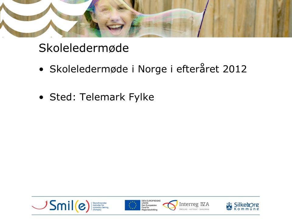 Skoleledermøde Skoleledermøde i Norge i efteråret 2012