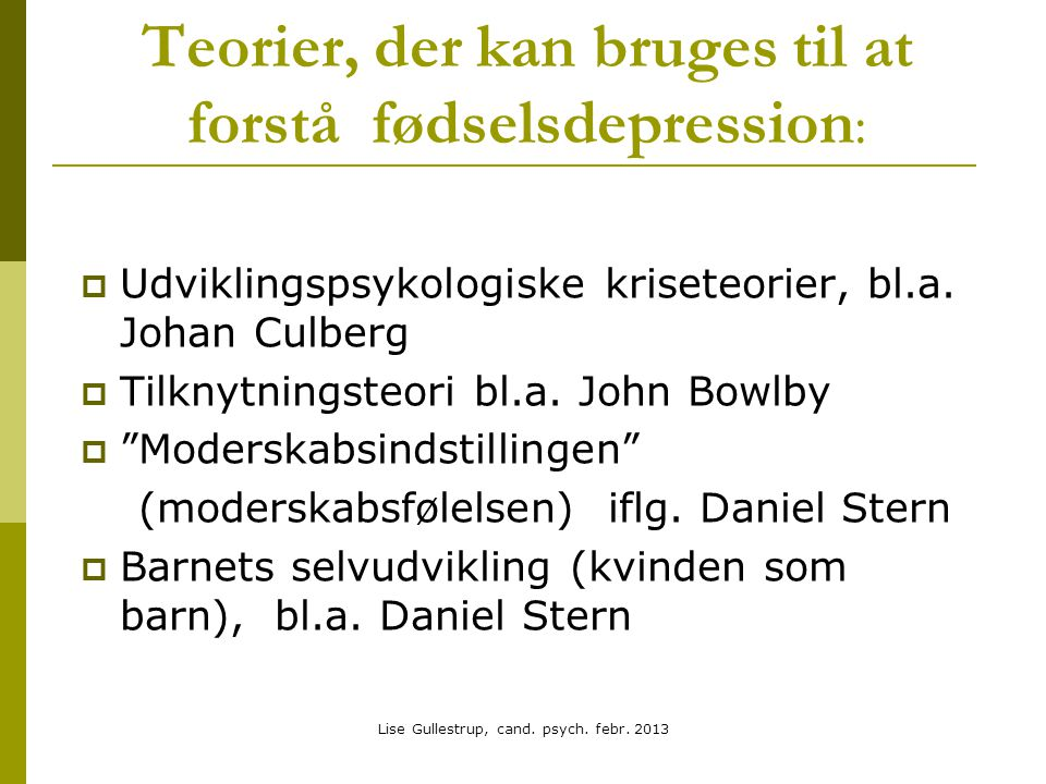 Teorier, der kan bruges til at forstå fødselsdepression: