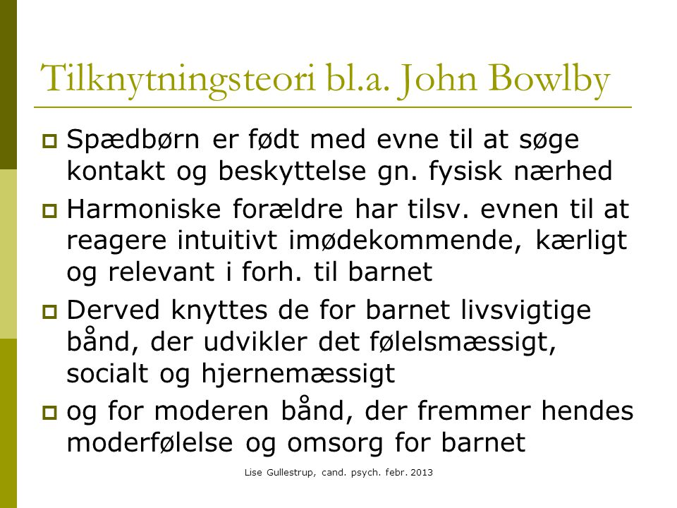 Tilknytningsteori bl.a. John Bowlby