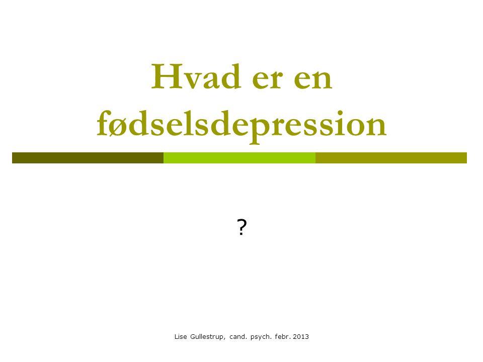 Hvad er en fødselsdepression