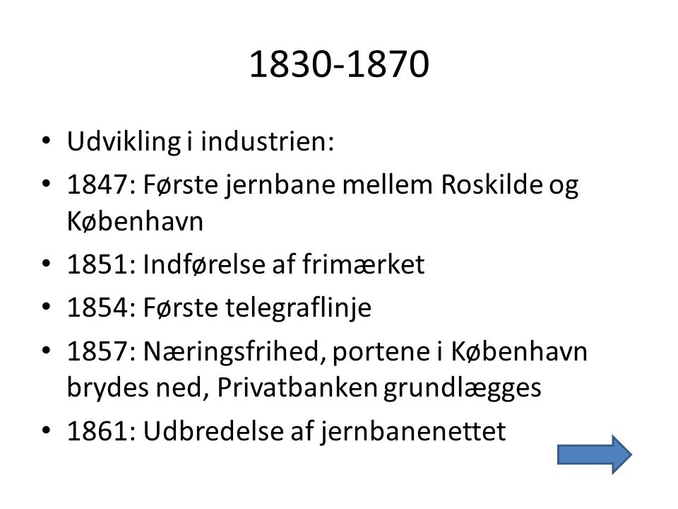1830-1870 Udvikling i industrien: